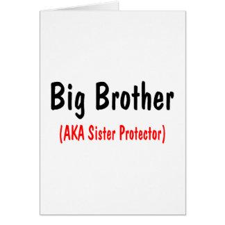 Big Brother (AKA Sister Protector) Card