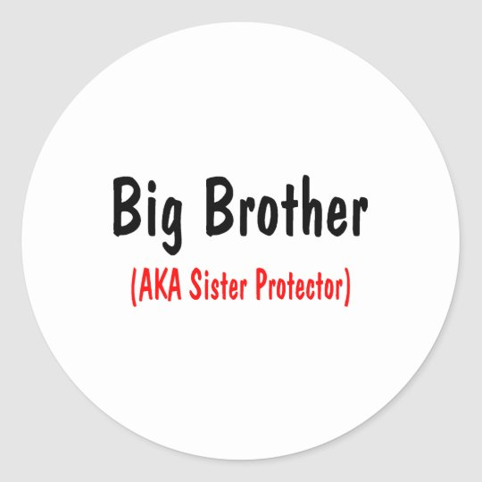 Big Brother (AKA Sister Protector) Classic Round Sticker