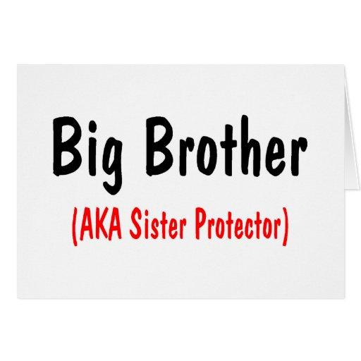 Big Brother (AKA Sister Protector) Greeting Card