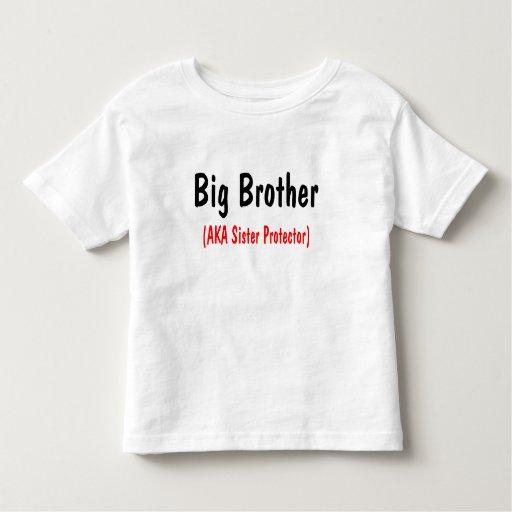 Big Brother (AKA Sister Protector) T Shirt