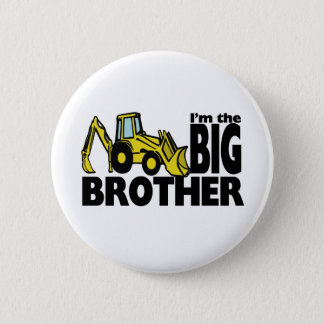 Big Brother Backhoe Pinback Button