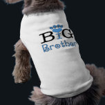 """Big Brother - Dog T-shirt<br><div class=""""desc"""">Let your pampered pooch tell the world that he is the big brother. See how long it takes family and friends to realize what your little four legged child is trying to tell them!</div>"""
