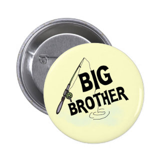 Big Brother Fishing Tshirts and Gifts Pinback Button