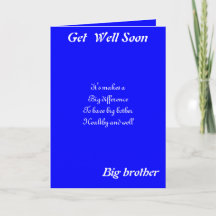 Big Brother Get Well Cards Well Wishes Cards Zazzle