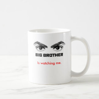 Big Brother is watching me. Classic White Coffee Mug