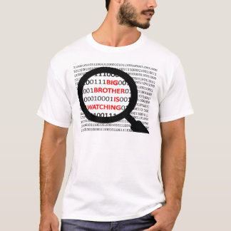 big Brother Is Watching T Shirt