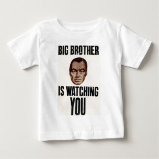 Big Brother Is Watching You Baby T-Shirt