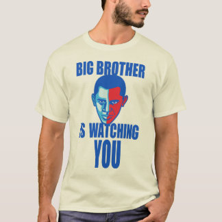 Big Brother is watching you(Barack Obama version)T T-Shirt