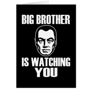 Big Brother is Watching You Greeting Card