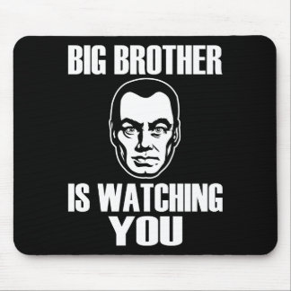 Big Brother is Watching You Mouse Pad