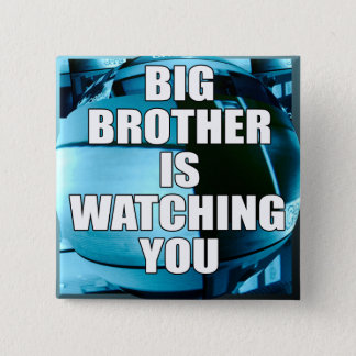 Big Brother Is Watching You Pinback Button