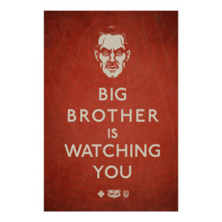 Big Brother is Watching You Propaganda Poster