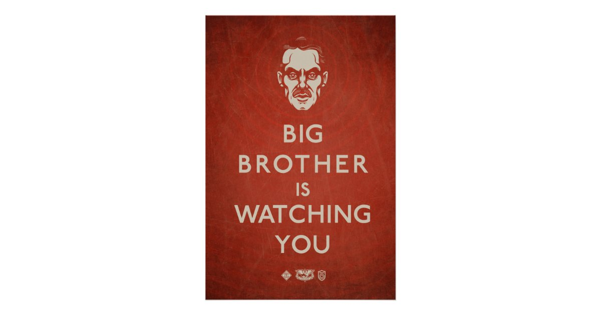 Big Brother Is Watching You Propaganda Poster Zazzle