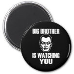 Big Brother is Watching You Refrigerator Magnet