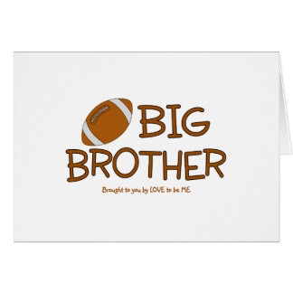 BIG BROTHER - LOVE TO BE ME GREETING CARD