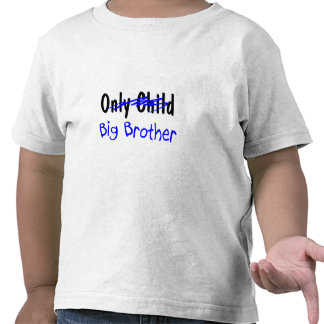 Big Brother (No More Only Child) Tees