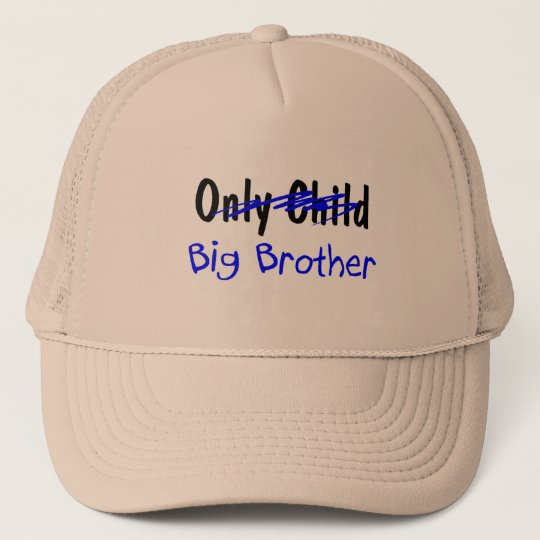 Big Brother (No More Only Child) Trucker Hat