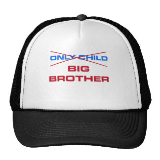 Big brother - Not an only child anymore Trucker Hat