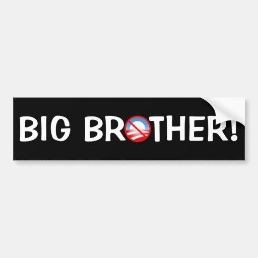 Big Brother! - Obama Bumper Stickers