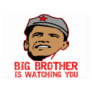 Big Brother Obama Is Watching You Postcard