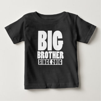 Big brother since 2016 baby T-Shirt