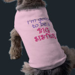 """Big Brother/Sister T-Shirt<br><div class=""""desc"""">&quot;I&#39;m going to be a big brother/sister&quot;. A fun brag of a design for that special big brother or big sister to be. Find this design on t-shirts,  hats,  mugs and more!</div>"""