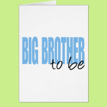 Big Brother To Be (Blue Block Font) Card