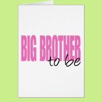 Big Brother To Be (Pink Block Font) Card