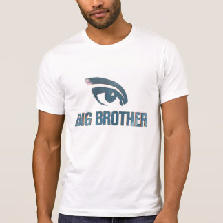 BIG BROTHER WITH AN EYE T-Shirt