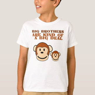 BIG BROTHERS are kind of a big deal T-Shirt