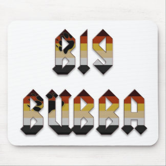 Big Bubba Mouse Pads