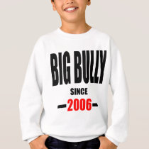 BIG BULLY school since 2000 back learn homework re Sweatshirt