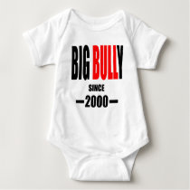 BIG BULLY school since 2000 back learn homework te Baby Bodysuit