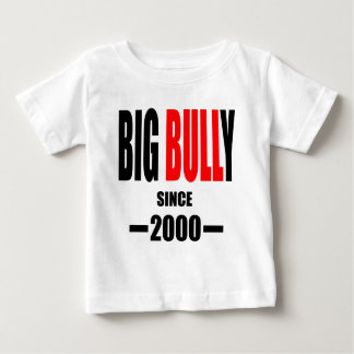BIG BULLY school since 2000 back learn homework te Baby T-Shirt