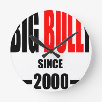 BIG BULLY school since 2000 back learn homework te Round Clock