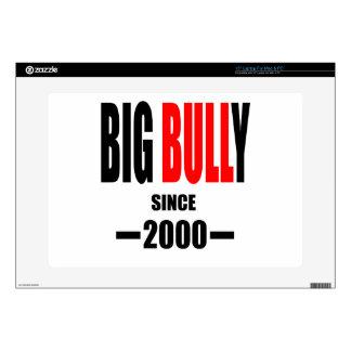 "BIG BULLY school since 2000 back learn homework te Skins For 15"" Laptops"