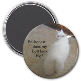 Big butt?-No tail cat 3 Inch Round Magnet