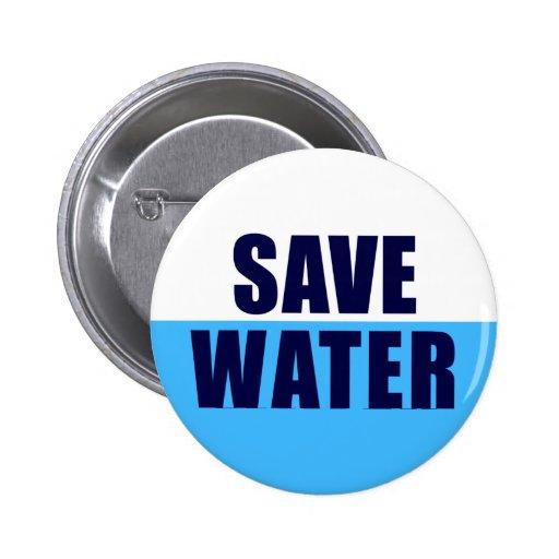 BIG_BUTTON ahorran el agua Pin Redondo De 2 Pulgadas