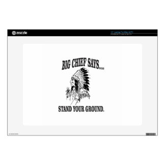 big chief says stand your ground laptop decals