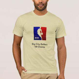 Big City Ballers'09 Champ T-Shirt