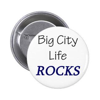 Big City Life Rocks Button