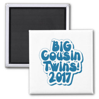 Big Cousin Of Twins 2017 Magnet