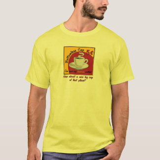 Big Cup of Last Place T-Shirt