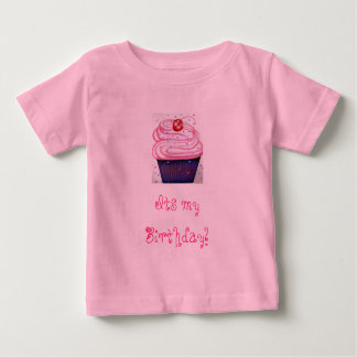 big-cupcake-corinne-vincent, Its my Birthday! Tshirt