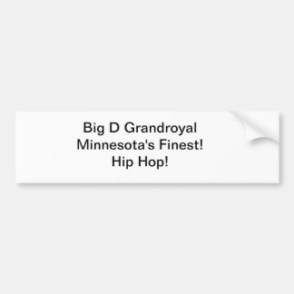 Big D Grandroyal collection Bumper Sticker