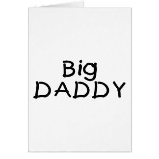 Big Daddy (Blk) Greeting Card