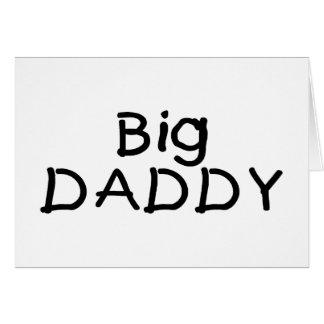 Big Daddy Greeting Card