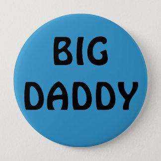 BIG DADDY PINBACK BUTTON