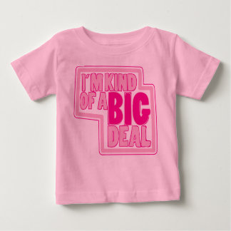 BIG Deal Baby T-Shirt