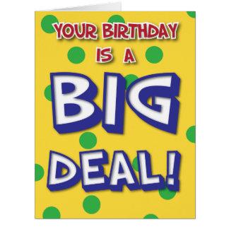 Big Deal Birthday Card
